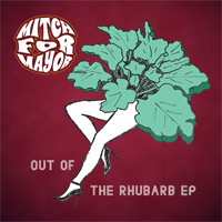 Out of the Rhubarb EP
